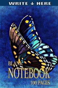 Write Here Blank Notebook: Write Here Blank Notebook 100 Pages (Write Here Notebook) (Blank Notebook) (Blank Journal) (Blank Sketchpad) (Pocket N