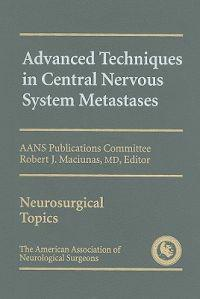 Advanced Techniques in Central Nervous System Metastases