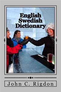 English / Swedish Dictionary: Svenska / Engelska Ordbok
