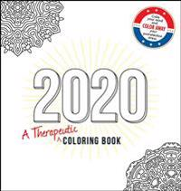 2020: A Therapeutic Coloring Book