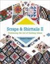 Scraps & Shirttails II