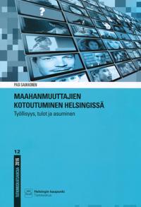 Maahanmuuttajien kotoutuminen Helsingissä