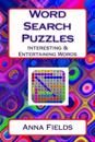 Word Search Puzzles: Interesting & Entertaining Words