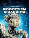 Robottien aikakausi