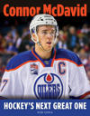 Connor McDavid: Hockey's Next Great One