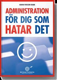 Administration för dig som hatar det