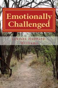 Emotionally Challenged