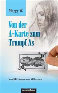 Von Der A-Karte Zum Trumpf as