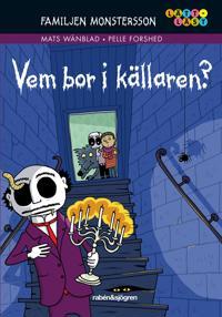 Familjen Monstersson: Vem bor i källaren?