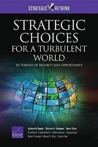 Strategic Choices for a Turbulent World