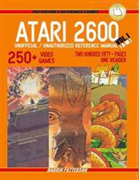 Atari 2600 Unofficial / Unauthorized Reference Manual Vol. I