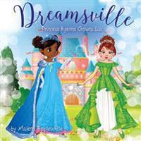 Dreamsville: Princess Ayanna Crowns Lila
