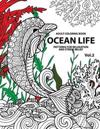 Ocean Life: Ocean Coloring Books for Adults a Blue Dream Adult Coloring Book Designs (Sharks, Penguins, Crabs, Whales, Dolphins an