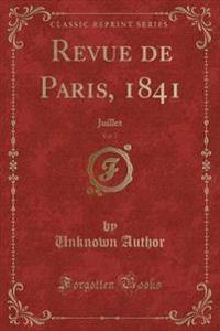 Revue de Paris, 1841, Vol. 7