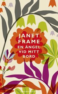 En ängel vid mitt bord : en självbiografi i tre delar