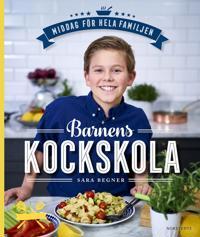 Barnens kockskola : middag för hela familjen