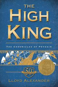 The High King: The Chronicles of Prydain, Book 5 (50th Anniversary Edition)