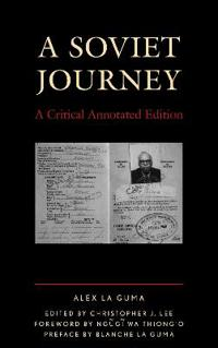 A Soviet Journey: A Critical Annotated Edition
