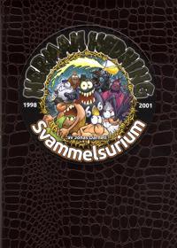 Herman Hedning. 1998-2003 Svammelsurium