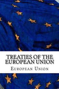 Treaties of the European Union: Treaty of European Union and Treaty on the Functioning of the European Union