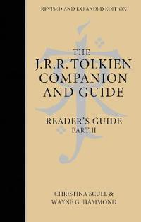 THE J. R. R. TOLKIEN COMPANION AND GUIDE: Volume 2: Reader-s Guide PART 2 [