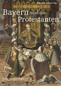 Bayern und die Protestanten