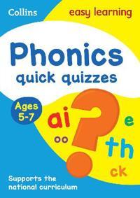 Phonics Quick Quizzes: Ages 5-7