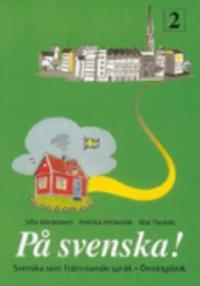 På svenska! 2 övningsbok