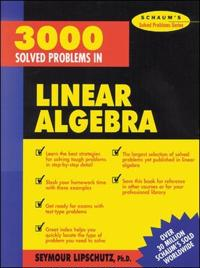 3000 Solved Problems in Linear Algebra