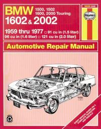 Bmw 1602 and 2002 1959 Thru 1977