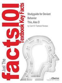 Studyguide for Deviant Behavior by Thio, Alex D, ISBN 9780205924523