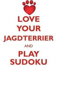 Love Your Jagdterrier and Play Sudoku Jagdterrier Sudoku Level 1 of 15