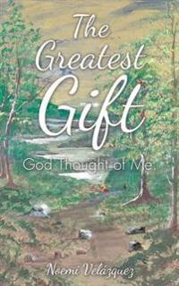 The Greatest Gift