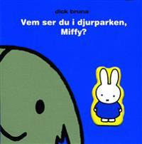 Vem ser du i djurparken, Miffy?