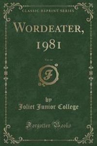 Wordeater, 1981, Vol. 44 (Classic Reprint)