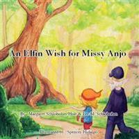 An Elfin Wish for Missy Anjo