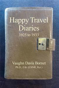 Happy Travel Diaries 1925 to 1933