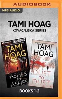 Tami Hoag Kovac/Liska Series: Books 1-2: Ashes to Ashes & Dust to Dust