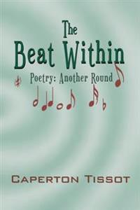 The Beat Within: Poetry: Another Round