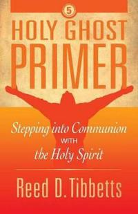 Holy Ghost Primer