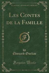 Les Contes de la Famille (Classic Reprint)