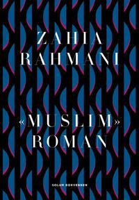«Muslim» - Zahia Rahmani | Inprintwriters.org