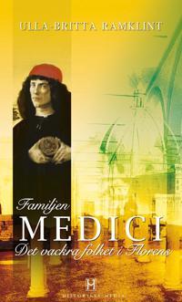 Familjen Medici : det vackra folket i Florens