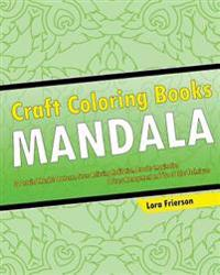 Craft Coloring Book (Mandala Patterns)