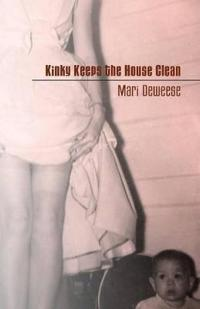 Kinky Keeps the House Clean