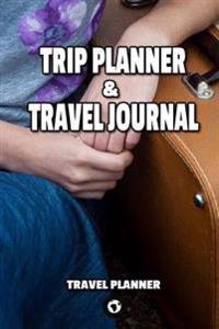 Trip Planner & Travel Journal