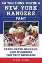 So You Think You're a New York Rangers Fan?