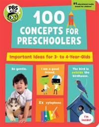PBS Kids 100 Concepts for Preschoolers: Important Ideas for 3-4 Year-Olds