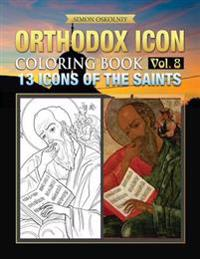 Orthodox Icon Coloring Book Vol. 8: 13 Icons of the Saints