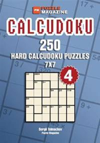 Calcudoku - 250 Hard Puzzles 7x7 (Volume 4)